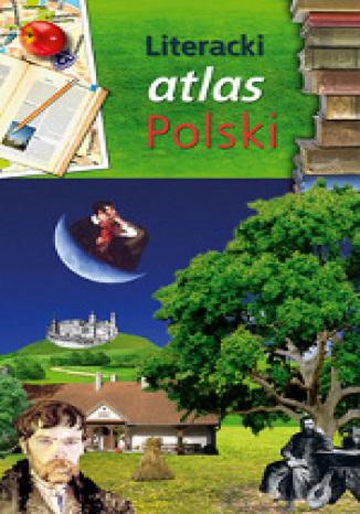 Okładka książki Literacki Atlas Polski
