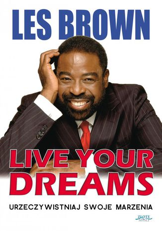 Okładka książki/ebooka Live your dreams