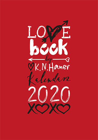 Ebook  LOVE book by K.N. Haner. Kalendarz 2020