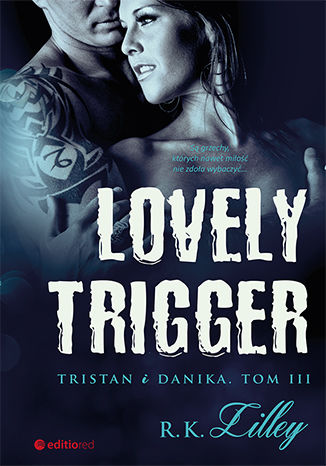 Ebook Lovely Trigger. Tristan i Danika. Tom III