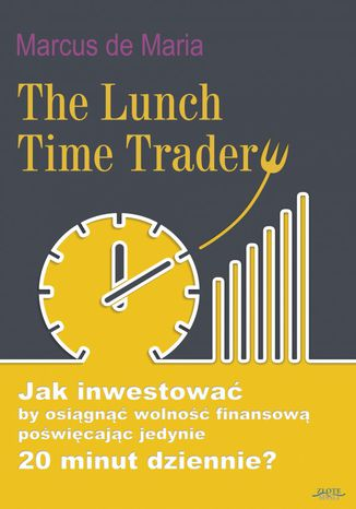 Okładka książki/ebooka The Lunch Time Trader