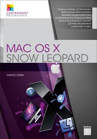 Okładka książki/ebooka Mac OS X Snow Leopard. Ilustrowany przewodnik
