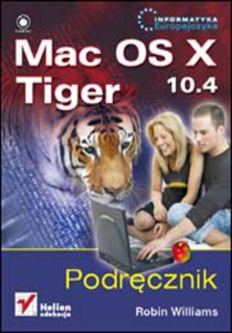 Okładka książki Mac OS X 10.4 Tiger. Podręcznik