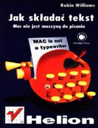 Jak składać tekst. MAC nie jest maszyną do pisania