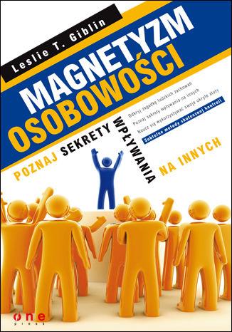 Okładka książki/ebooka Magnetyzm osobowości. Poznaj sekrety wpływania na innych