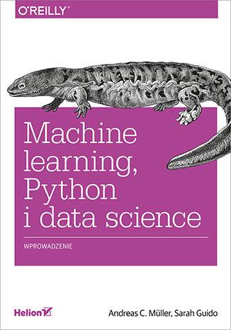 Okładka książki/ebooka Machine learning, Python i data science. Wprowadzenie