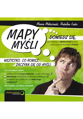 Okładka książki/ebooka Mapy Myśli. Dowiedz się, jak zwiększyć efektywność pracy, i poznaj język swojego umysłu