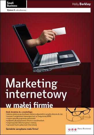 Okładka książki Marketing internetowy w małej firmie. Wydanie II zaktualizowane