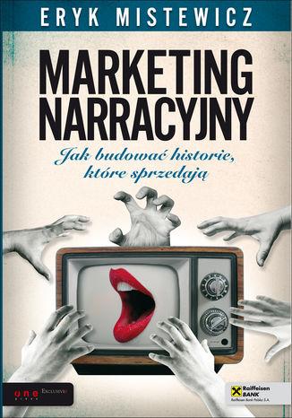 Okładka książki Marketing narracyjny. Jak budować historie, które sprzedają