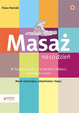 Okładka książki/ebooka Masaż na co dzień