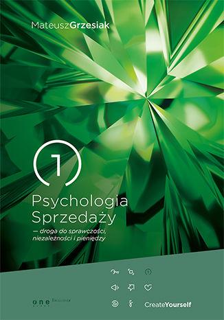 Okładka książki/ebooka Psychologia Sprzedaży - droga do sprawczości, niezależności i pieniędzy