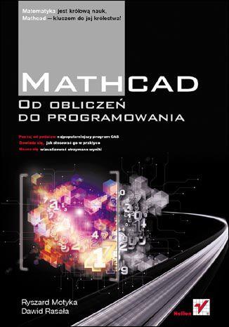 Okładka książki/ebooka Mathcad. Od obliczeń do programowania