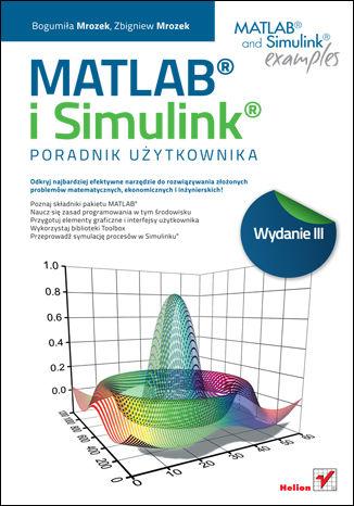 Okładka książki/ebooka MATLAB i Simulink. Poradnik użytkownika. Wydanie III
