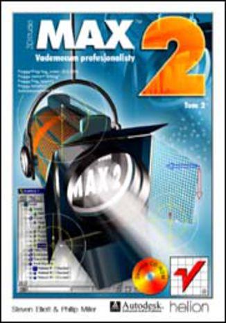 Okładka książki 3D Studio MAX 2. Vademecum profesjonalisty