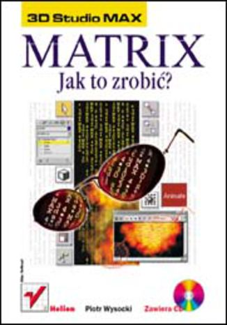 3D Studio MAX. Matrix - jak to zrobić?
