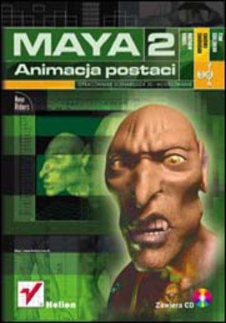 Maya 2. Animacja postaci