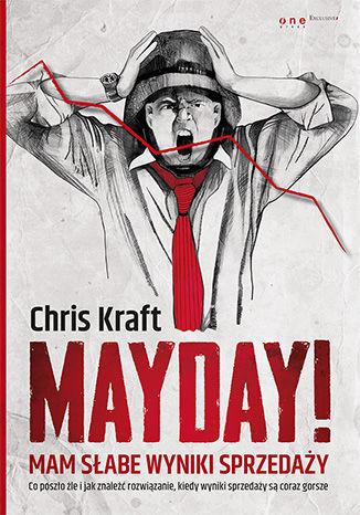Okładka książki Mayday! Mam słabe wyniki sprzedaży