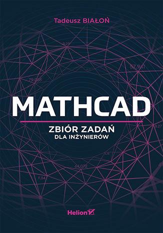 Okładka książki/ebooka Mathcad. Zbiór zadań dla inżynierów