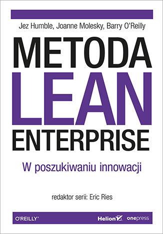 Okładka książki Metoda Lean Enterprise. W poszukiwaniu innowacji