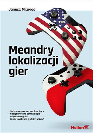 Okładka książki Meandry lokalizacji gier