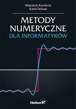 Okładka książki Metody numeryczne dla informatyków