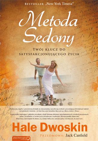 Okładka książki Metoda Sedony. Twój klucz do satysfakcjonującego życia