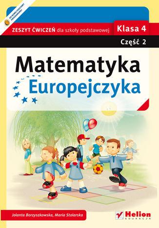 Okładka książki Matematyka Europejczyka. Zeszyt ćwiczeń dla szkoły podstawowej. Klasa 4. Część 2