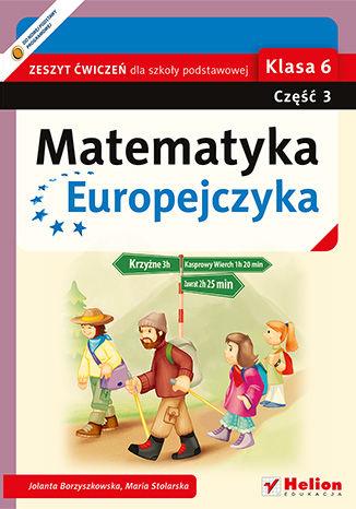 Okładka książki Matematyka Europejczyka. Zeszyt ćwiczeń dla szkoły podstawowej. Klasa 6. Część 3