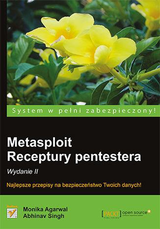 Okładka książki/ebooka Metasploit. Receptury pentestera. Wydanie II