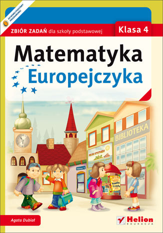 Okładka książki Matematyka Europejczyka. Zbiór zadań dla szkoły podstawowej. Klasa 4