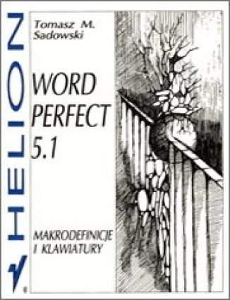 WordPerfect 5.1. Makrodefinicje i klawiatury