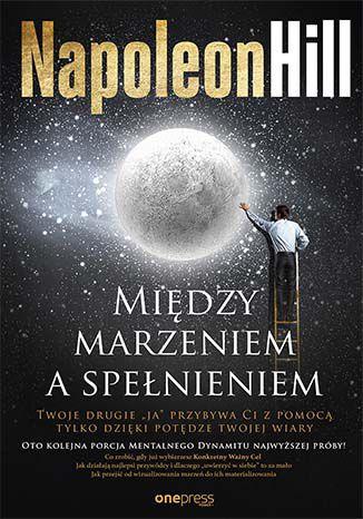 Okładka książki Między marzeniem a spełnieniem
