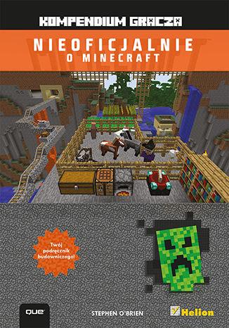 Okładka książki/ebooka Minecraft. Kompendium gracza
