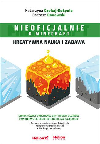 Okładka książki/ebooka Minecraft. Kreatywna nauka i zabawa