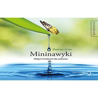 Okładka książki Mininawyki. Małymi krokami do sukcesu