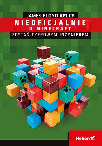 Okładka książki Minecraft. Zostań cyfrowym inżynierem