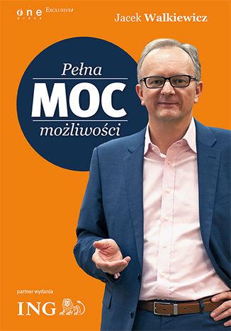 Okładka książki/ebooka Pełna MOC możliwości (edycja ING). Książka z autografem