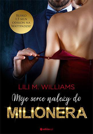 Okładka książki Moje serce należy do milionera
