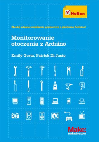 Okładka książki Monitorowanie otoczenia z Arduino