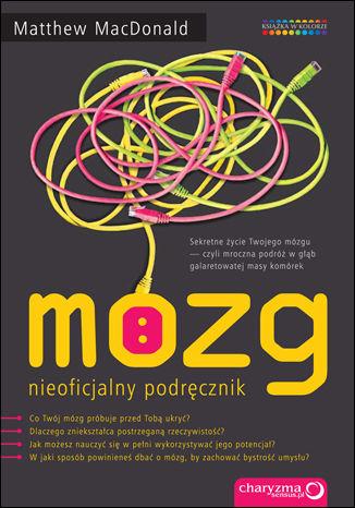 Okładka książki/ebooka Mózg. Nieoficjalny podręcznik