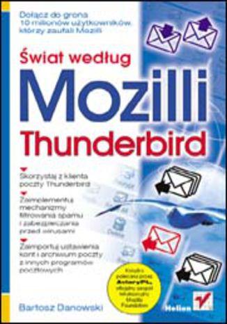 Okładka książki/ebooka Świat według Mozilli. Thunderbird