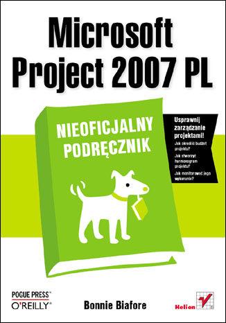 Okładka książki/ebooka Microsoft Project 2007 PL. Nieoficjalny podręcznik