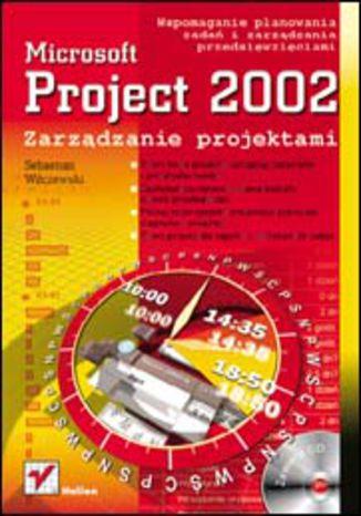 Okładka książki/ebooka MS Project 2002. Zarządzanie projektami