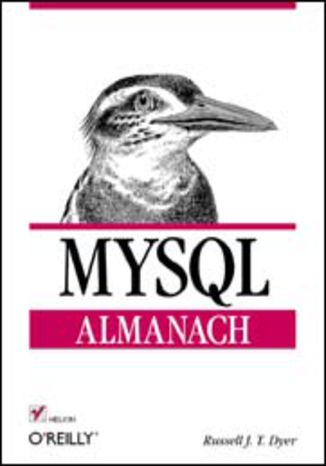 Okładka książki MySQL. Almanach