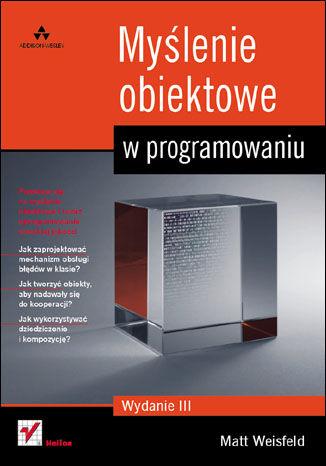 Okładka książki Myślenie obiektowe w programowaniu. Wydanie III