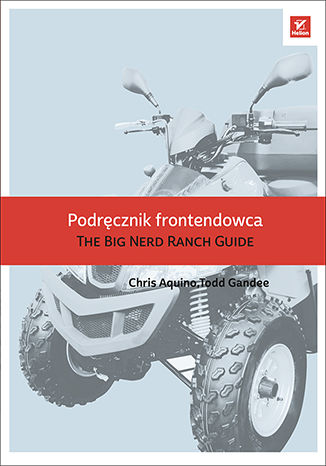Ebook Podręcznik frontendowca. The Big Nerd Ranch Guide