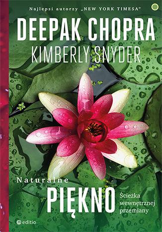 Okładka książki Naturalne piękno. Ścieżka wewnętrznej przemiany