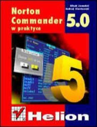 Norton Commander 5.0 PL w praktyce (wyd II)