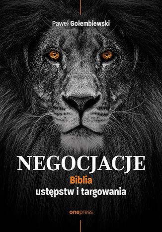 Okładka książki Negocjacje. Biblia ustępstw i targowania