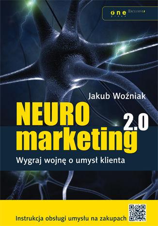 Okładka książki/ebooka Neuromarketing 2.0. Wygraj wojnę o umysł klienta